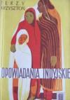 Opowiadania indyjskie - Jerzy Krzysztoń