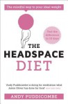 The Headspace Diet. Andy Puddicombe - Andy Puddicombe