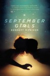 [ September Girls Madison, Bennett ( Author ) ] { Hardcover } 2013 - Bennett Madison