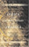 Africa And The Discovery Of America: Volume 3 - Leo Wiener
