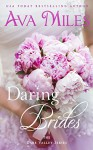 Daring Brides (Dare Valley Series) - Ava Miles
