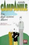 Vite degli uomini illustri - Achille Campanile, Arnaldo Colasanti