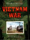 The Real History of the Vietnam War: A New Look at the Past - Alan Axelrod