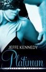 Platinum (Facets of Passion) - Jeffe Kennedy