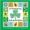 On St. Patrick's Day/el Dfa De San Patricio (Holiday Happenings/Sucesos De Dias Festivos) - Judith Mazzeo Zocchi, Rebecca Wallis