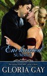 Enchanted Summer: (Regency Romance) - Gloria Gay