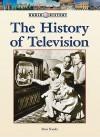 The History of Television - Don Nardo