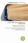 Maxine Kumin - Frederic P. Miller, Agnes F. Vandome, John McBrewster