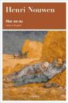 Hier en nu: Leven in de geest - Henri J.M. Nouwen