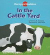 In the Cattle Yard [With Book] - Patricia M. Stockland
