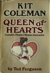 Kit Coleman: Queen of Hearts - Ted Ferguson