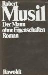 Gesammelte Werke I: Der Mann ohne Eigenschaften - Robert Musil