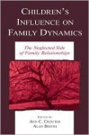 Children's Influence Family Dynami - Joel Spring, Ann C. Crouter