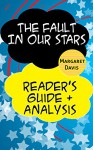 The Fault in our Stars - Reader's Guide & Analysis - Margaret Davis
