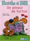 UN AMOUR DE TORTUE - Fanny Joly, Jean Roba