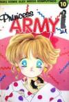 Princess Army Vol. 10 - Miyuki Kitagawa