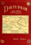 Dar-ul-Islam - Mark Sykes