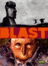 Blast 1: Bola de grasa - Manu Larcenet