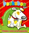 My Peekaboo Book: Shapes, Colors and Opposites - Yoyo Books