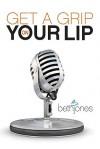 Get a Grip on Your Lip - Beth Jones