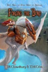 Forging the Bond: Dark Mists of Ansalar (Volume 3) - T R Chowdhury, T M Crim, Fantasio