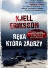 Ręka, która zadrży - Kjell Eriksson