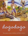 Dogodogo: Tanzanian Street Children tell their stories - Kasia Parham