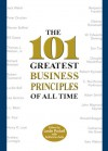 The 101 Greatest Business Principles of All Time - Leslie Pockell, Adrienne Avila