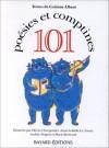 101 poésies et comptines - Corinne Albaut, Olivier Charpentier, Anne-Isabelle Le Touzé, Andrée Prigent, Marie Bertrand