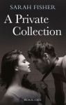 A Private Collection - Sarah Fisher