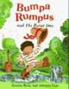 Bumpa Rumpus and the Rainy Day - Joanne Reay