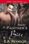 A Panther's Bite - E.A. Reynolds
