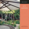 City Garden - Andi Clevely, Steven Wooster