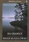Na Granicy - Brian McGilloway, Przemysław Bieliński