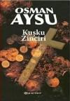 Kuşku Zinciri - Osman Aysu