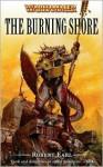 The Burning Shore (Warhammer) - Robert Earl