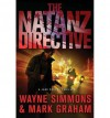 [ [ [ The Natanz Directive (Jake Conlan #01) [ THE NATANZ DIRECTIVE (JAKE CONLAN #01) ] By Simmons, Wayne ( Author )Sep-18-2012 Hardcover - Wayne Simmons
