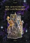 Der Germanische Götterhimmel - Voenix, Thomas Vömel