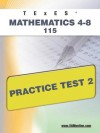 TExES Mathematics 4-8 115 Practice Test 2 - Sharon Wynne