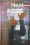 NEXT AEDS: Ammar Eloueini Digit-all Studio - Ammar Eloueini, Ila Berman, Reed Kroloff