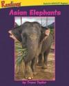 Asian Elephants - Trace Taylor, Jane Hileman