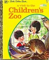 A Visit to the Children's Zoo - Barbara Shook Hazen