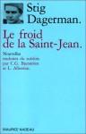 Le Froid De La Saint Jean - Stig Dagerman