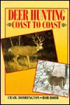 Deer Hunting Coast to Coast - Craig Boddington, Bob Robb