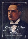 """Singer of the Bush: A.B. """"Banjo""""Paterson Complete Works 1885-1890 (1) - A.B. Paterson"""