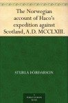 The Norwegian account of Haco's expedition against Scotland, A.D. MCCLXIII. - Sturla Þórðarson, James Johnstone