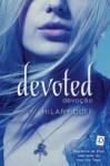 Devoted: Devoção - Hilary Duff