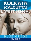 Kolkata (Calcutta) & West Bengal - Blue Guide Chapter (from Blue Guide India) - Blue Guides