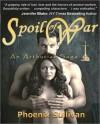 Spoil of War - Phoenix Sullivan