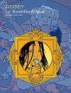 Le Bouddha d'Azur, Intégrale - Cosey